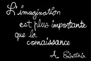 L'imagination est plus importante que la connaissance